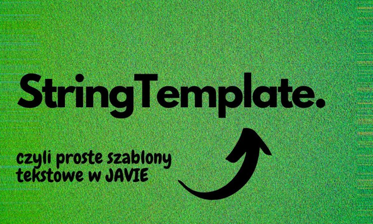 StringTemplate szablony tekstowe w Javie