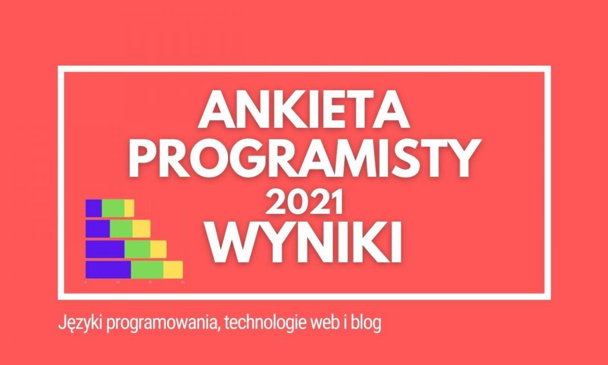 Wyniki Ankiety Programisty 2021